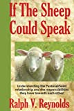 Dear Pastor : If the Sheep Could Speak, Reynolds, Ralph V., 187791701X