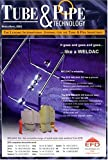 Tube & Pipe Technology : Official Journal of the Internation