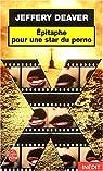 Épitaphe pour une star du porno, tome 1 : série Rune par Deaver