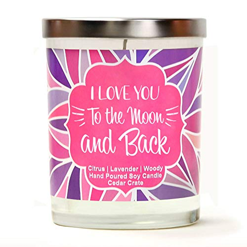 I Love You to The Moon and Back | Citrus, Lavender, Woody | Luxury Scented Soy Candles |10 Oz. Jar Candle | Made in The USA | Decorative Aromatherapy | Birthday Gifts for Women