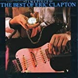 : Timepieces: The Best of Eric Clapton