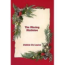 The Missing Mistletoe