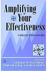 Amplifying Your Effectiveness: Collected Essays Paperback