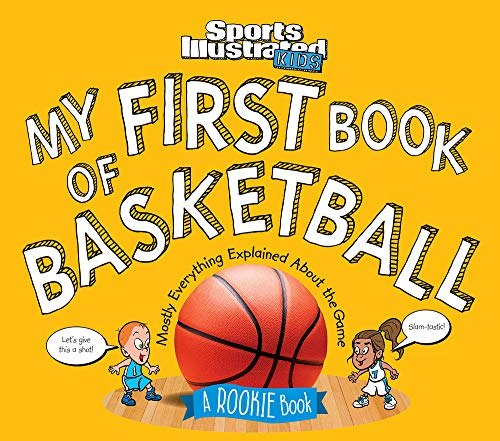 My First Book of Basketball: A R...