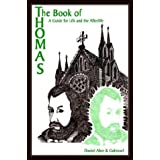 The Book of Thomas: A Guide for Life and the Afterlife