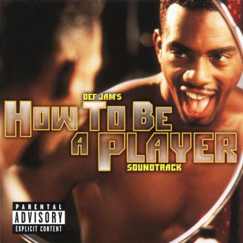 How To Be A Player: Soundtrack