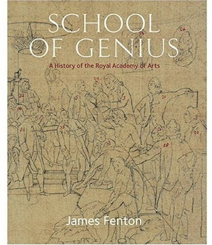 School of Genius: A History of the Royal Academy of Arts pdf