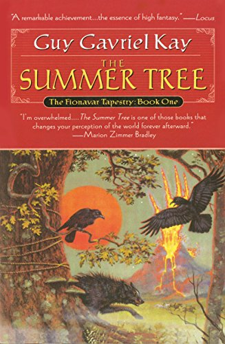 Summer Tree, The: Book One of the Fionavar (Tree Guy)