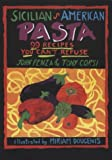 img - for Sicilian American Pasta: 99 Recipes You Can't Refuse book / textbook / text book