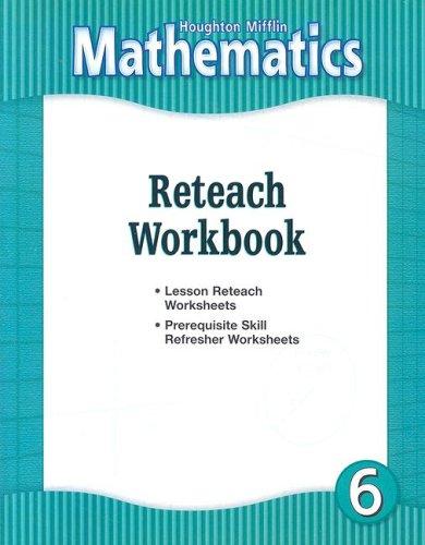 HM Mathematics Reteach Workbook Grade 6: Houghton Mifflin Company ...