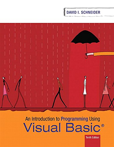 Introduction to Programming Using Visual Basic (10th Edition)