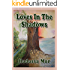Loves in the Shadows: Historical Holocaust Novel