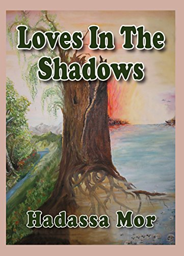 Loves In The Shadows by Hadassa Mor ebook deal