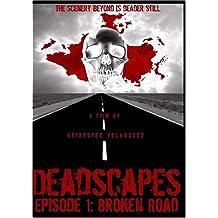 Deadscapes: Broken Road