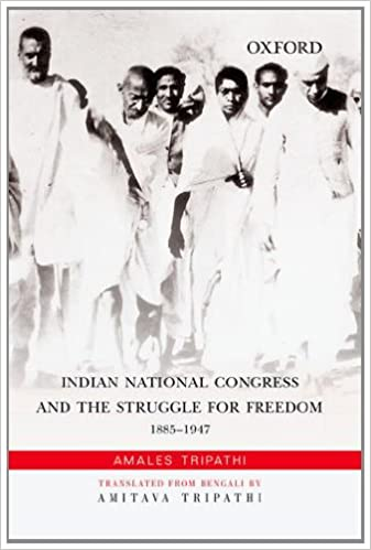 Buy Indian National Congress And The Struggle For Freedom