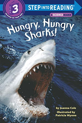 Hungry, Hungry Sharks (Step-Into-Reading, Step 3)