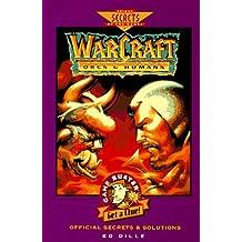 WarCraft: Orcs & Humans Official Secrets & Solutions