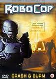 Robocop-Crash & Burn