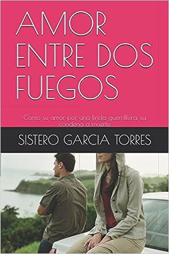 La condena del enamorado (Spanish Edition)
