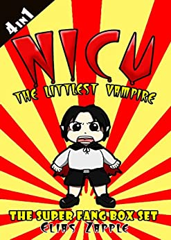 Nicu - The Littlest Vampire: The Super Fang Box Set by [Zapple, Elias]