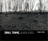Small Towns, Black Lives 9780972395106
