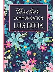 | Communication Teacher Log Book |: Daily Contact Parent Log Book, Document and Record Parent Teacher Conferences, Parent Teacher Communication Log (Book Log for Classrooms)