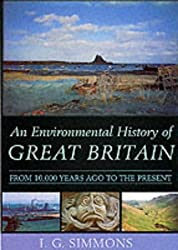 An Environmental History of Great Britain: From 10, 000 Years Ago to the Present