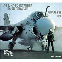 Lock On No. 20 : A-6E, KA-6D Intruder, EA-6B Prowler