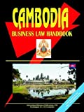 Cambodia Business Law Handbook, U. S. A. Global Investment Center Staff, 0739792970