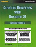 Creating Universes with Designer XI, Robert D. Schmidt, 0972263659