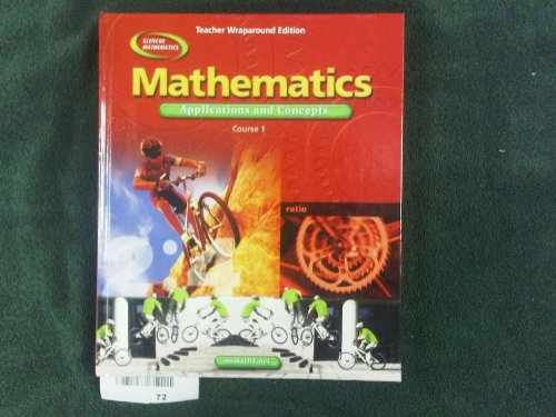 Mathematics Applications and Concepts: Course 1, Teachers Wraparound Edition