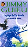 Les Chevaliers de lumière : Le Piège du Val maudit par Guieu