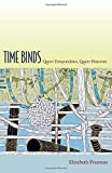 Time Binds: Queer Temporalities, Queer Histories (Perverse Modernities: A Series Edited by Jack Halberstam and Lisa Lowe)