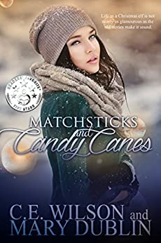 Matchsticks and Candy Canes by [Wilson, C.E., Dublin, Mary]