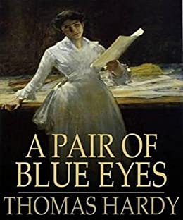 A pair of blue eyes illustrated ebook thomas hardy amazon a pair of blue eyes illustrated by hardy thomas fandeluxe Document