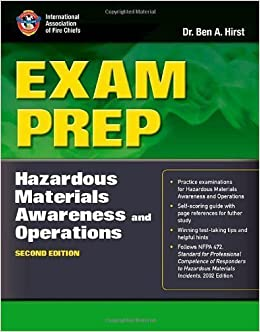 Book Exam Prep: Hazardous Materials Awareness and Operations, Second Edition (Exam Prep: Hazardous Materials Awareness & Operations) 2nd (second) Edition by Performance Training Systems, Dr. Ben Hirst, (2009)