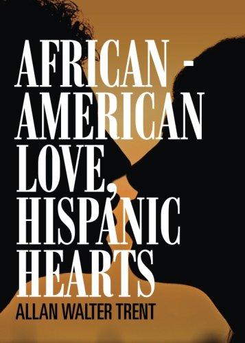 Search : African - American Love, Hispanic Hearts
