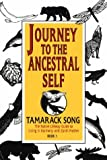 Journey to the Ancestral Self: The Native Lifeway Guide to Living in Harmony with the Earth Mother: The Native Lifeway Guide to Living in Harmony with Earth Mother