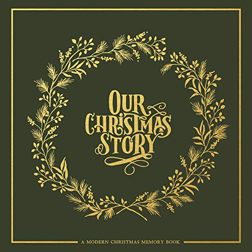 Our Christmas Story: A Modern Christmas Memory Book (A Christmas Stories)