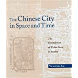 Xu: Chinese City in Space and Time