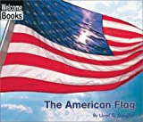 The American Flag, Lloyd G. Douglas, 0516278738