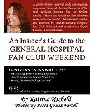 An Insider's Guide to the General Hospital Fan Club Weekend, Katrina Rasbold, 1491046902