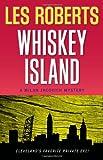 Whiskey Island: A Milan Jacovich Mystery (Milan Jacovich Mysteries)