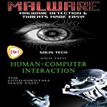 Malware & Human-Computer Interaction |  Solis Tech