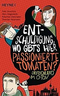 Nee, wir haben nur freilaufende Eier!: Deutschland im O-Ton, Folge 2 (German Edition)