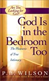 God Is in the Bedroom Too