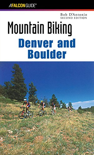 Mountain Biking Denver and Boulder (Regional Mountain Biking (Boulder Bike)