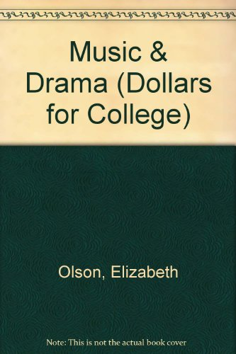 Dollars for College: The Quick Guide to Financial Aid for Art, Music and Drama