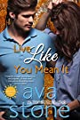Live Like You Mean It (Desolate Sun Book 1)