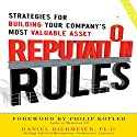 Reputation Rules: Strategies for Building Your Company's Most valuable Asset Audiobook by Daniel Diermeier Narrated by Todd Barsness